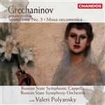 Grechaninov: Symphony No. 5 · Missa Oecumenica