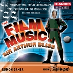 Bliss: The Film Music of Sir Arthur Bliss