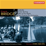 Bridge: Orchestral Works, Vol. 1