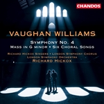Vaughan Williams: Symphony No. 4/ Mass in G Minor/Six Choral Songs