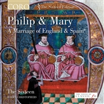 Philip & Mary - The Sixteen