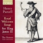 Purcell - Royal Welcome Songs for King James II