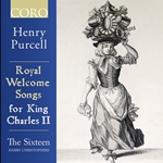 Purcell - Royal Welcome Songs for King Charles II
