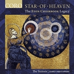 Star of Heaven - The Eton Choirbook Legacy