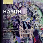 Haydn - London Symphony No.99/Harmoniemesse