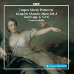 Hotteterre: Complete Chamber Music, Vol. 3