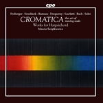 Cromatica: The Art of Moving Souls – Works for Harpsichord