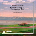R. Strauss: Symphony No. 2 in F Minor, Op. 12, TrV 126 & Concert Overture in C Minor, TrV 125
