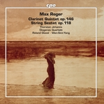 Reger: Clarinet Quintet in A Major, Op. 146 & String Sextet in F Major, Op. 118