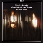 DURUFLE: Complete Organ Music