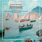 HERBERT, V.: Serenade / Works for Cello and Strings (Hornung, South West German Radio Chamber Orchestra, Pforzheim, Tewinkel)