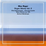 Reger: Organ Works, Vol. 2