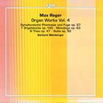 Reger: Organ Works, Vol. 4