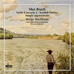 BRUCH, M.: Violin and Orchestra Works (Complete), Vol. 1 (Weithaas, North German Radio Philharmonic, Bäumer)