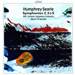 SEARLE, H.: Symphonies Nos. 2, 3 and 5 (BBC Scottish Symphony, Francis)