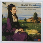 GOLDMARK, K.: Violin and Piano Music (Complete), Vol. 2 (Wallin, Canino)