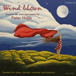Peter Hope: Wind Blown – Sonatas for Wind Instruments