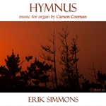 Hymnus: Music for Organ by Carson Cooman