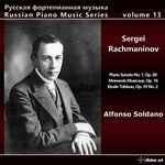 Russian Piano Music Series, Vol. 13: Sergei Rachmaninoff