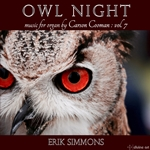 Owl Night: Music for Organ, Vol. 7