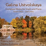Ustvolskaya: Complete Music for Violin & Piano
