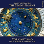 James Whitbourn: The Seven Heavens (Chamber Version) & Other Works