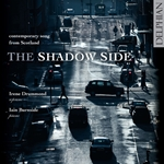 The Shadow Side: Contemporary Song from Scotland