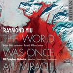 Raymond Yiu: Orchestral Works (Live)