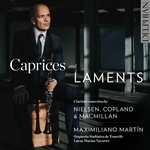 Caprices & Laments: Clarinet Concertos by Nielsen, Copland & MacMillan