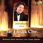 Jae-Hyuck Cho plays piano music by Beethoven, Ravel, Schumann et al