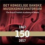 The Royal Danish Academy of Music 150 years