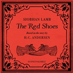 Siobhan Lamb: The Red Shoes