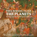 Poul Rovsing Olsen: The Planets – Works for Voice & Instruments