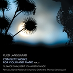 Langgaard: Complete Works for Violin & Piano, Vol. 2