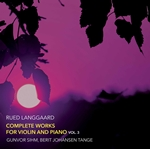 Langgaard: Complete Works for Violin & Piano, Vol. 3