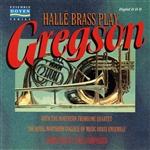 Halle Brass Plays Gregson
