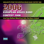 Highlights from the European Brass Band Contest 2006