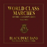 Black Dyke Band: World Class Marches of the Salvation Army, Volume I