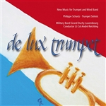World Premiere Recordings for Trumpet and Wind Band