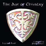 Leyland Band: The Age of Chivalry
