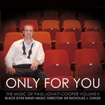 The Music of Paul Lovatt-Cooper, Volume 2: Only For You