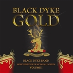 Black Dyke Gold - Volume I