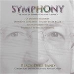 Symphony - The Music of Edward Gregson Volume V