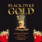 Black Dyke Band - Gold, Volume III
