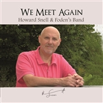 We Meet Again - The Music of Howard Snell
