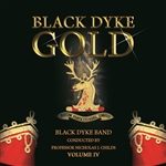Black Dyke Gold - Volume IV