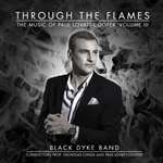 Through The Flames - The Music of Paul Lovatt-Cooper Vol III
