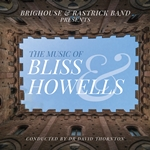 The Music of Bliss & Howells