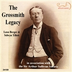 Songs and Operetta Arias made famous by George Grossmith