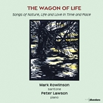 The Wagon of Life: Songs of Nature, Life, and Love in Time and Place